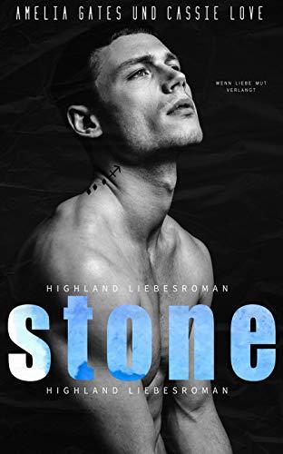 Stone: Highland Liebesroman von [Amelia Gates, Cassie Love]