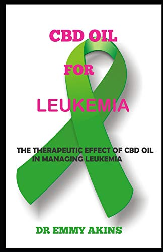 CBD OIL FOR LEUKEMIA: The Therapeutic...