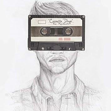 Cassette Days