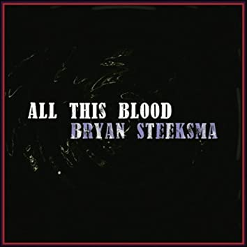 All This Blood
