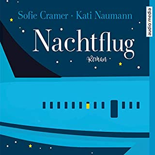 Nachtflug                   By:                                                                                                                                 Kati Naumann,                                                                                        Sofie Cramer                               Narrated by:                                                                                                                                 Ulla Wagener,                                                                                        Oliver Scheffel                      Length: 6 hrs and 51 mins     Not rated yet     Overall 0.0