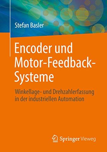 Encoder und Motor-Feedback-Systeme : Winkellage- und Drehzahlerfassung in der industriellen Automation