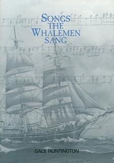 Songs the Whalemen Sang (Maritime)