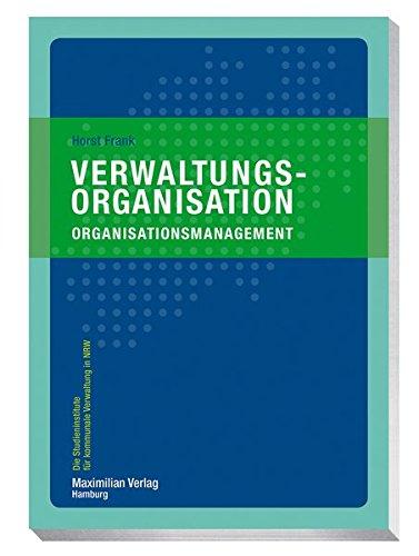 Verwaltungsorganisation: Organisationsmanagement (Die Studieninstitute für kommunale Verwaltung in NRW)