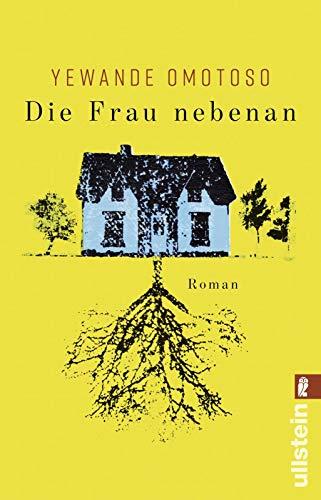 Die Frau nebenan: Roman