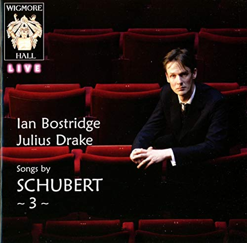 Ian Bostridge & Julian Drake - Songs Of Schubert 3