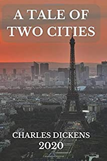 A TALE OF TWO CITIES: (2020) New Edition - CHARLES DICKENS