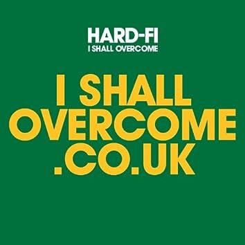 I Shall Overcome