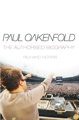 Paul Oakenfold: The Authorised Biography (English Edition)