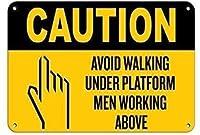 注意金属製のブリキの看板の上で働くプラットフォームの男性の下を歩くことは避けてください工業用看板安全標識