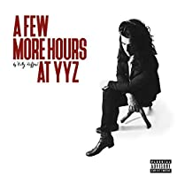 A Few More Hours at YYZ [12 inch Analog]