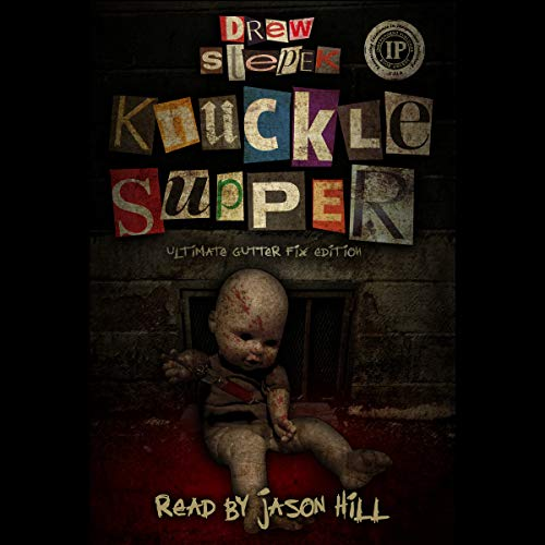 Knuckle Supper: Ultimate Gutter Fix Edition audiobook cover art