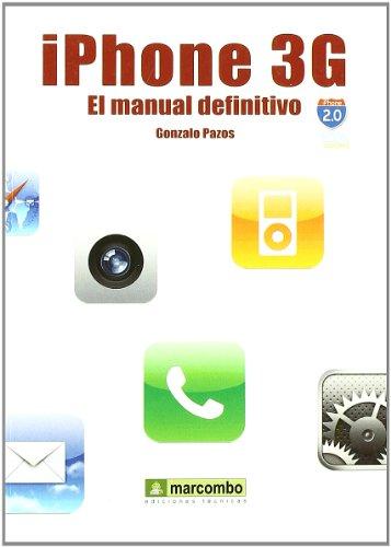 Iphone 3G : el manual definitivo