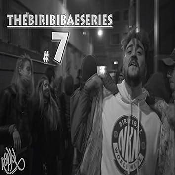 Thebiribibaeseries #7