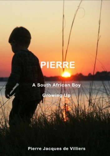 Pierre (A South African Boy Book 1) (English Edition)