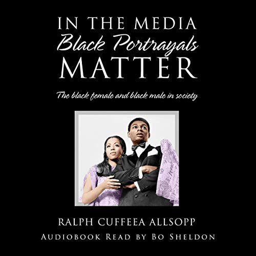 In the Media Black Portrayals Matter cover art