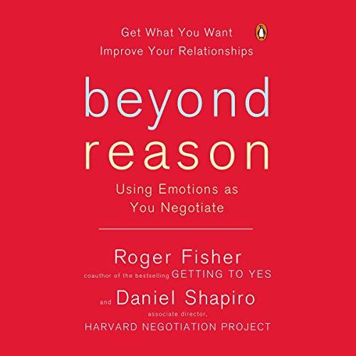 Beyond Reason Audiobook By Roger Fisher, Daniel Shapiro cover art