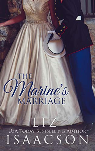 The Marine's Marriage: Christian Contemporary Romance (Fuller Family in Brush Creek Romance Book 1)