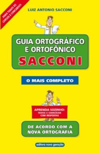 Guia Ortografico E Ortofonico Sacconi - O Mais Completo - Aprenda Sozinho: Testes E Exercicios Com R