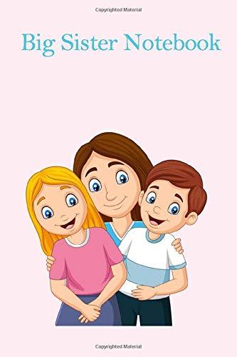 Big Sister Notebook: National Siblings Day