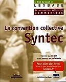 La convention collective Syntec - Les conventions collectives commentées
