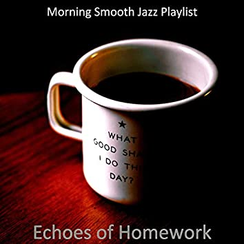 Echoes of Homework