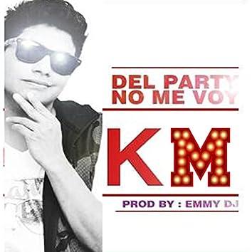 Del Party No Me Voy