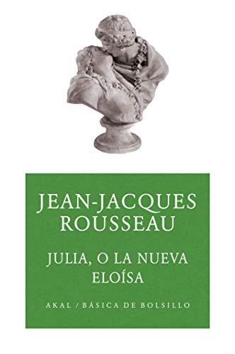 Julia o la nueva Eloísa (Básica de Bolsillo nº 131)