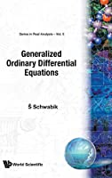 Generalized Ordinary Differential Equations (Real Analysis)