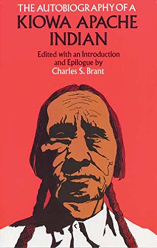 The Autobiography of a Kiowa Apache Indian (Native American) (English Edition)