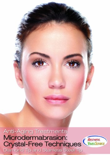 Microdermabrasion: Crystal-Free Techniques DVD - Learn How To Use a Microderm Machine In This Skin Care Training- Learn Cosmetic Procedures For a Complete Skin Rejuvenation Facial Treatment - Won A Telly Award - Best Video (2 Hrs. 7 Mins.)