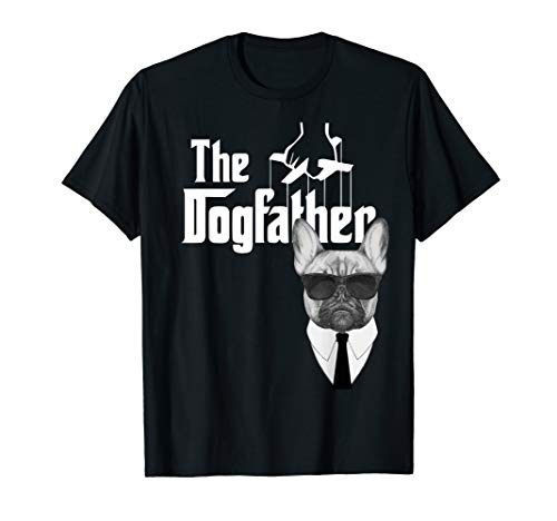 The Dogfather French Bulldog T-Shirt Frenchie Dog Tee