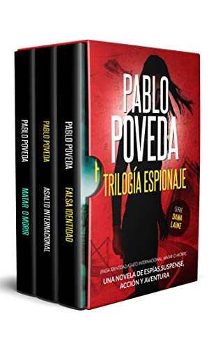 Book's Cover of Trilogía Espionaje (Falsa Identidad, Asalto Internacional, Matar o Morir): Una novela de espías, suspense, acción y aventura Versión Kindle