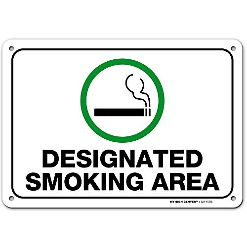 "Designated Smoking Area Sign by My Sign Center - Rust Free, UV Coated and Weatherproof .040 Aluminum - Rounded Corners and Pre-Drilled Holes - 7"" x 10"" - A81-155AL"
