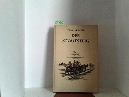 Der Krautsteig : die Geschichte einer Kameradschaft. 11.-19. Tsd.