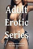 Adult Erotic Series