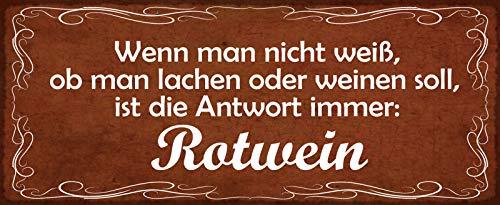 FS Wenn Man nicht weiß, wie men lachen of wijnen moet Metal Sign 10 x 27 cm