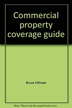 Paperback Commercial property coverage guide: Interpretation and analysis Book