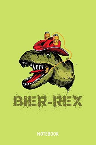 Bier-Rex Notebook: A5 (Handtaschenformat) Blanko Brauerei Notizheft oder Bier Journal - Dinosaurier Tagebuch oder T-Rex Buch als Notizbuch für Männer und Frauen