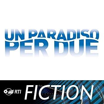 Un paradiso per due (Colonna sonora originale della serie TV)