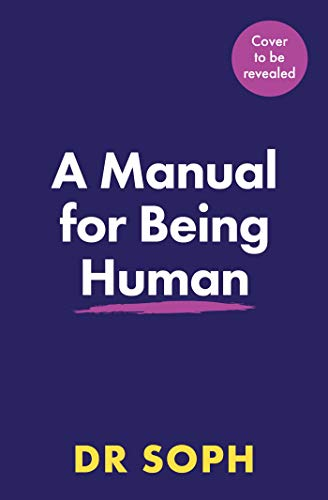 A Manual for Being Human (English Edition)
