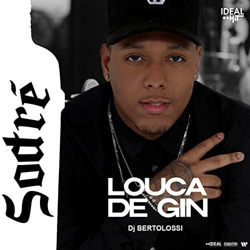 Sodré & DJ Bertolossi