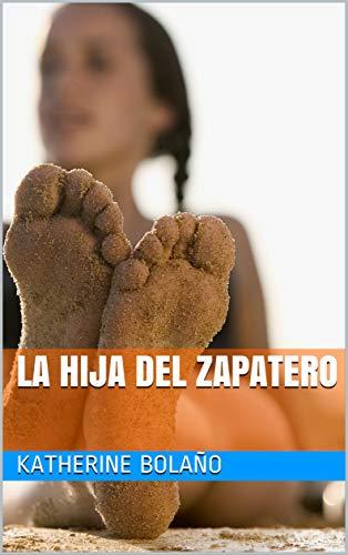 La Hija Del Zapatero