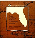 Florida, the Making of a State: A Cartographic Adventure