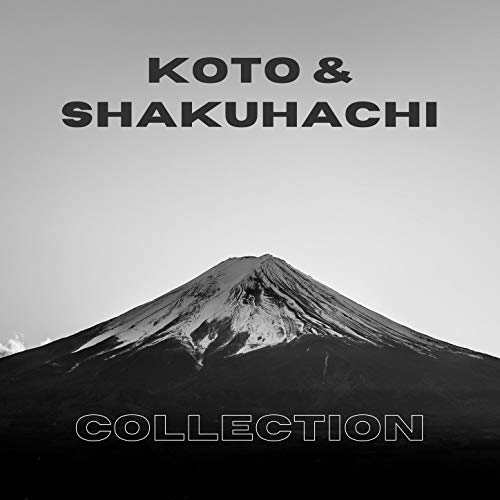 Koto & Shakuhachi Collection: Beautiful Instruments from Japan