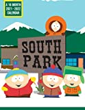 South Park A 16 Month Calendar 2021-2022: 2022 Monthly Planner PLUS 3 Months   Humorous Decoration For Home, Desk, Office