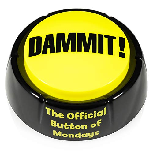 NSFW buttons Dammit Button Stress Relief Desk Toy – The Official Button of Mondays!