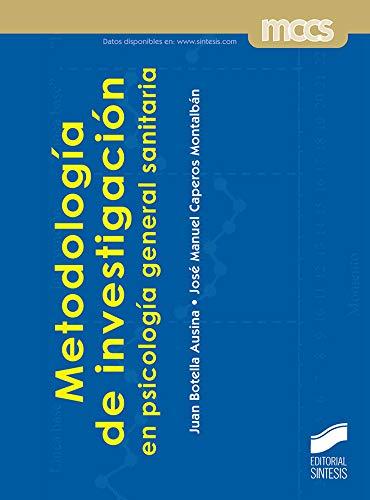 Metodología De Investigación En Psicología General Sanitaria: 09 (Ciencias sociales y humanidades)