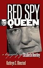 Red Spy Queen: A Biography of Elizabeth Bentley