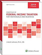 Essentials of Federal Income Taxation for Individuals and Business (2019) - 2nd Edition